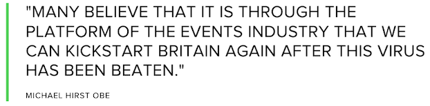 Quote from Michael Hirst OBE on kickstarting the events industry after coronavirus